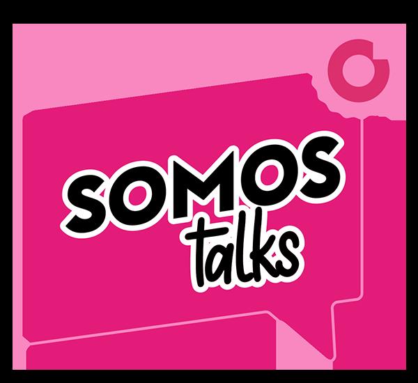 Somos Talk | Webinário