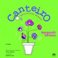 Canteiro – músicas para brincar, Margareth Darezzo (Editora Ática)