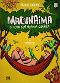 Macunaíma – O herói sem nenhum caráter (Editora Ática)