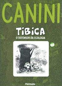 Tibica – O defensor da ecologia (Editora Formato)