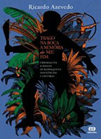 Trago na boca a memória do meu fim, Ricardo Azevedo (Editora Ática)